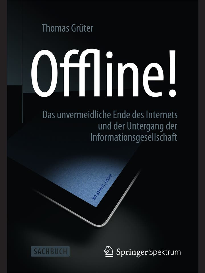 Thomas Grüter: Offline!