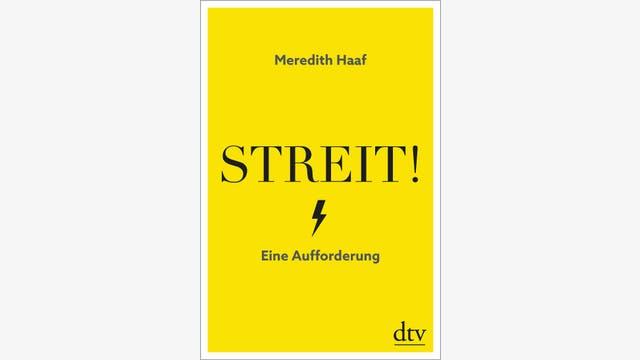 Meredith Haaf  : Streit!