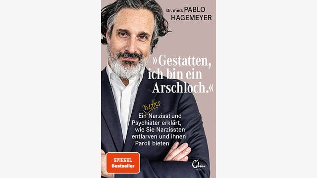 Pablo Hagemeyer: Gestatten, ich bin ein Arschloch.
