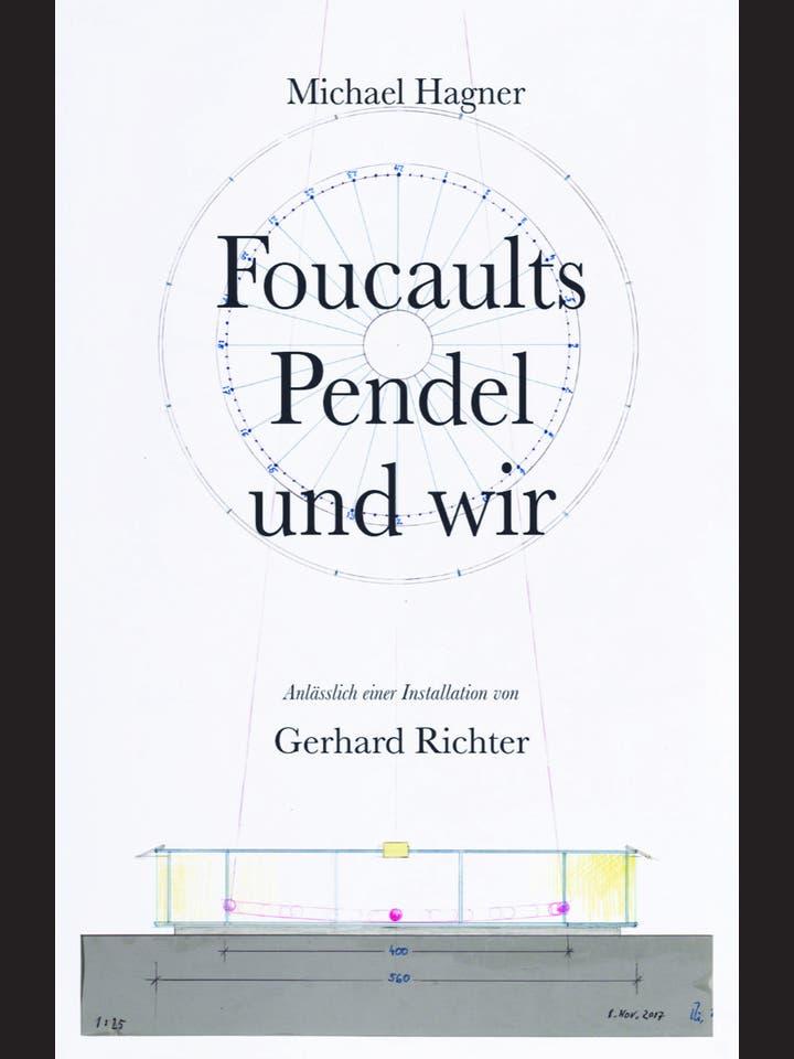 Michael Hagner: Foucaults Pendel und wir