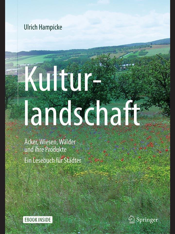 Ulrich Hampicke: Kulturlandschaft
