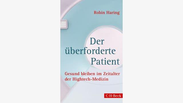 Robin Haring: Der überforderte Patient