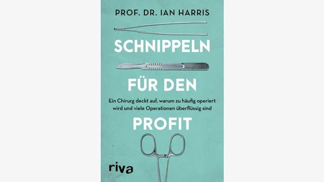 Ian Harris: Schnippeln für den Profit