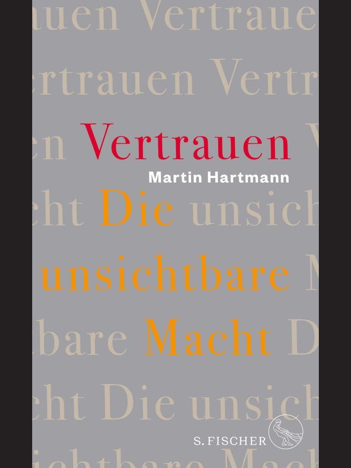 Martin Hartmann  : Vertrauen