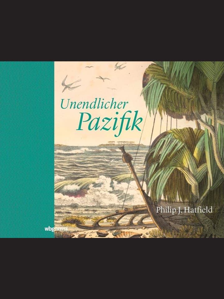 Philip J. Hatfield: Unendlicher Pazifik