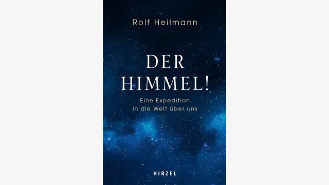 Rolf Heilmann: Der Himmel!