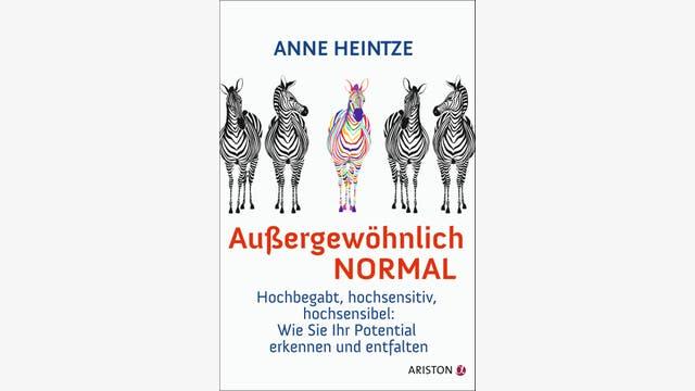 Anne Heintze: Außergewöhnlich normal