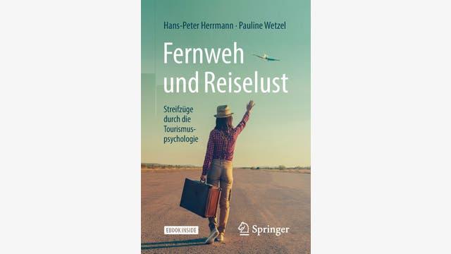 Hans-Peter Herrmann : Fernweh und Reiselust