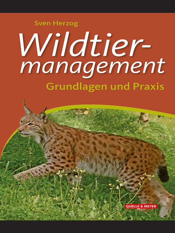 Sven Herzog: Wildtiermanagement