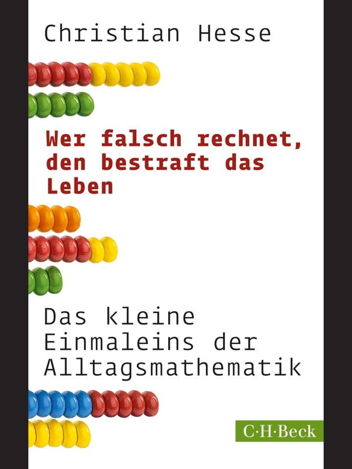Christian Hesse: Wer falsch rechnet, den bestraft das Leben