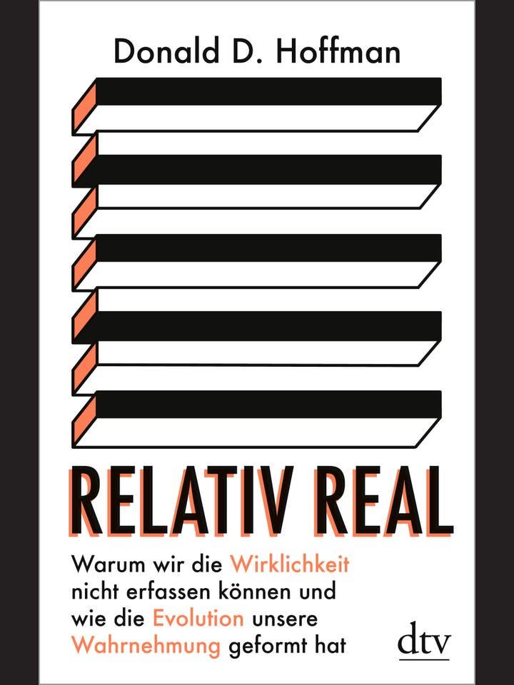 Donald D. Hoffman: Relativ real