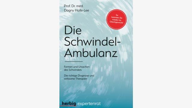 Dagny Holle-Lee: Die Schwindel-Ambulanz