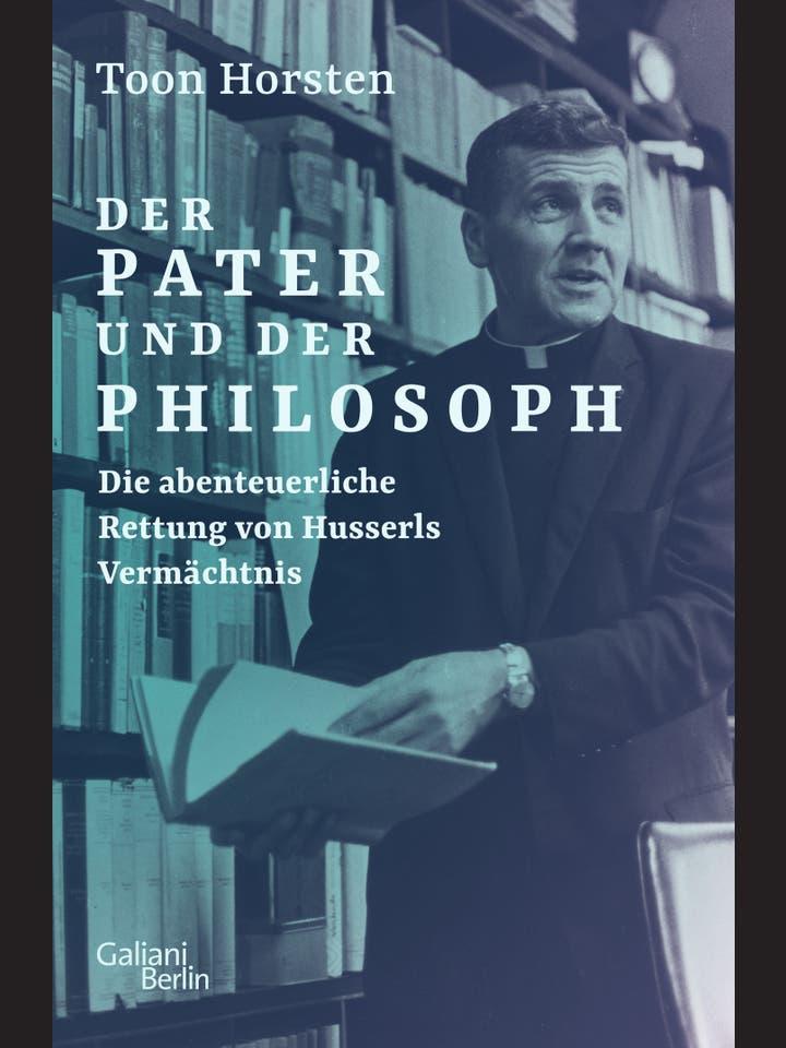 Toon Horsten  : Der Pater und der Philosoph