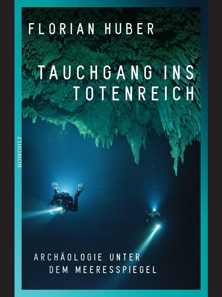 Florian Huber: Tauchgang ins Totenreich