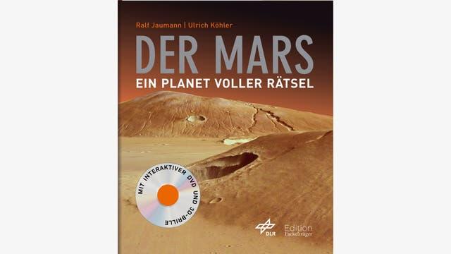 Ralf Jaumann, Ulrich Köhler: Der Mars