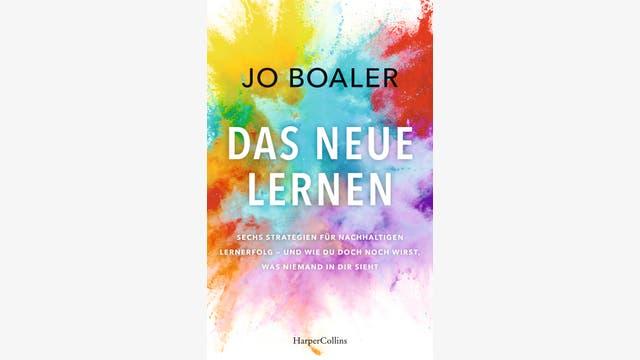 Jo Boaler: Das neue Lernen