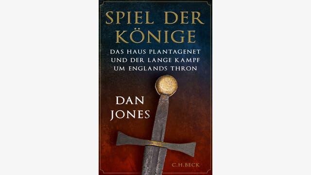 Dan Jones: Spiel der Könige