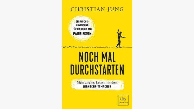 Christian Jung: Noch mal durchstarten