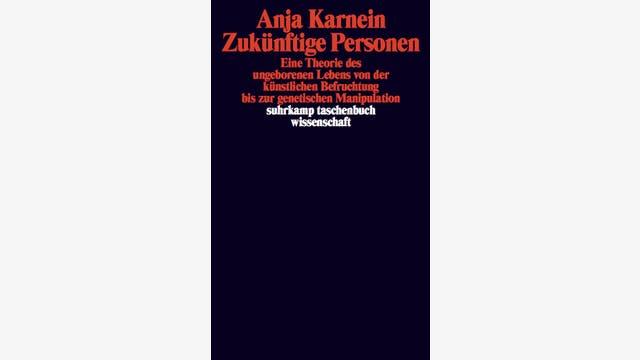 Anja Karnein: Zukünftige Personen