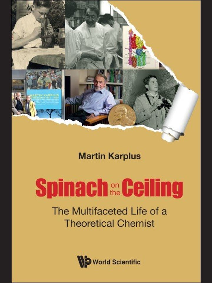Martin Karplus: Spinach on the ceiling