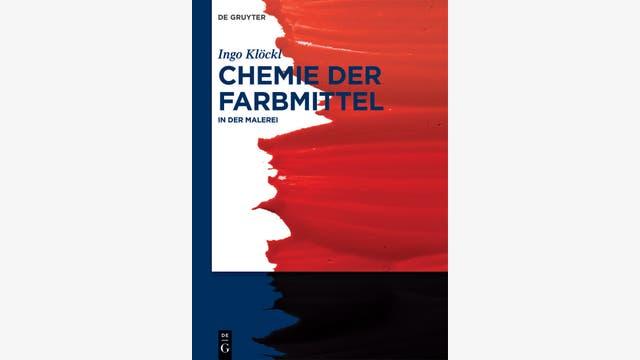Ingo Klöckl: Chemie der Farbmittel