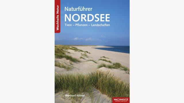 Reinhard Kölmel: Naturführer Nordsee