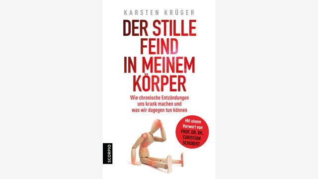 Karsten Krüger: Der stille Feind in meinem Körper