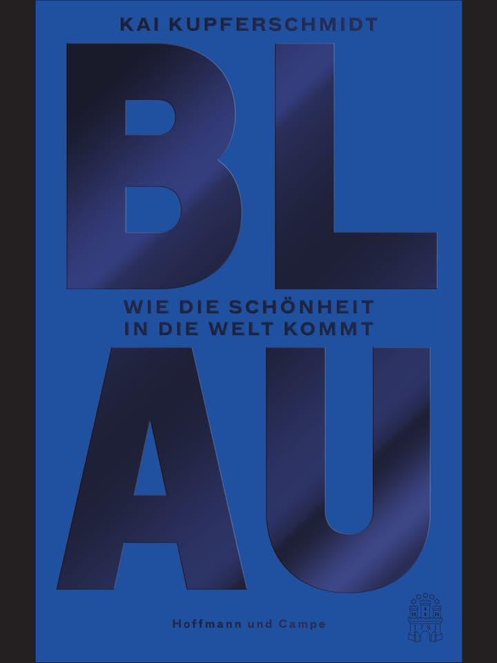 Kai Kupferschmidt: Blau