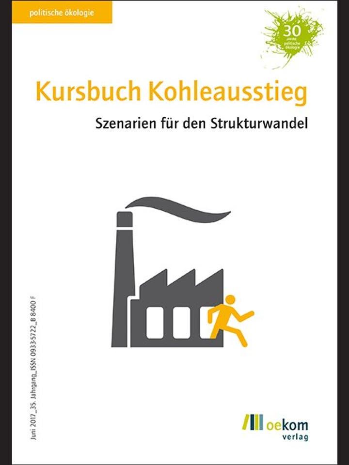oekom e.V.: Kursbuch Kohleausstieg