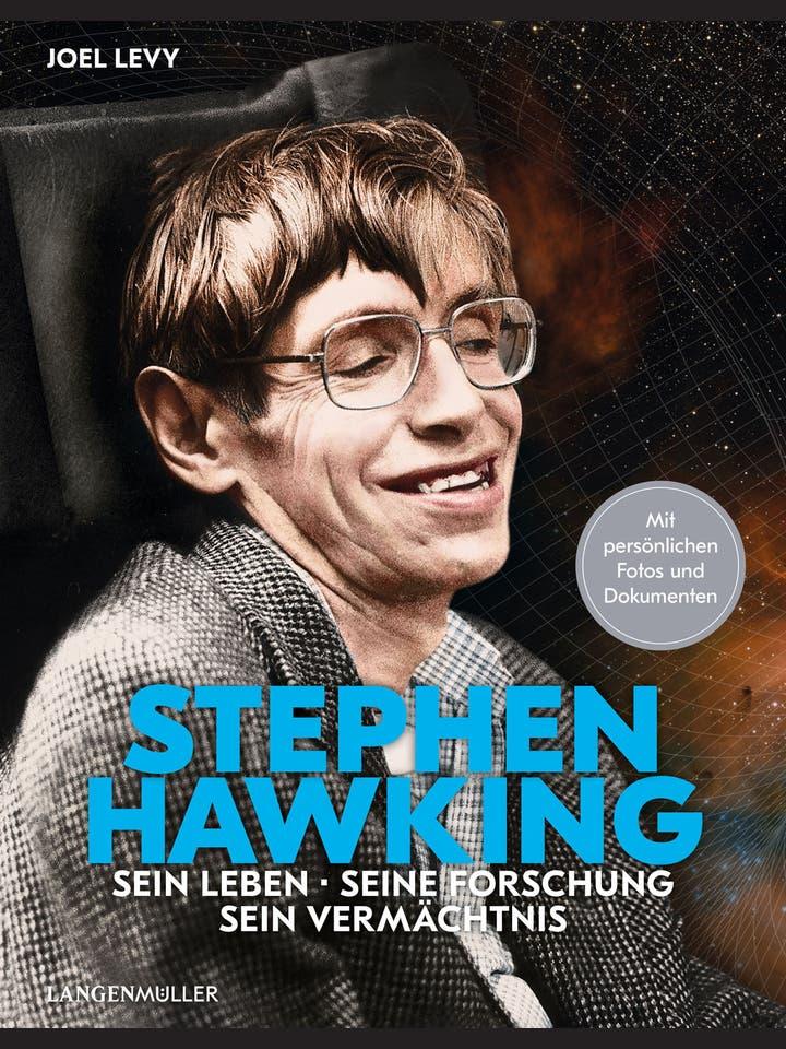 Joel Levy: Stephen Hawking