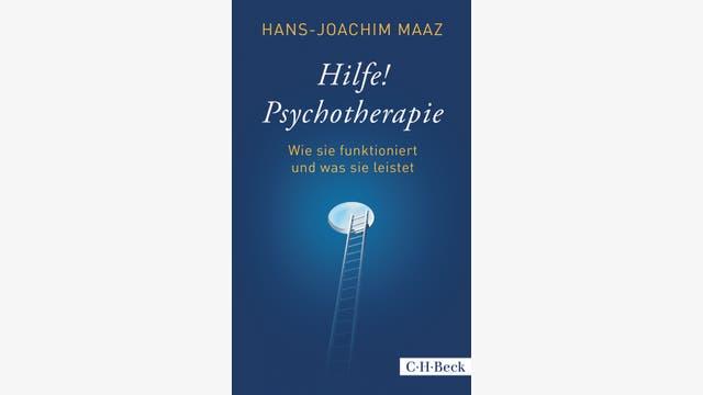 Hans-Joachim Maaz: Hilfe! Psychotherapie