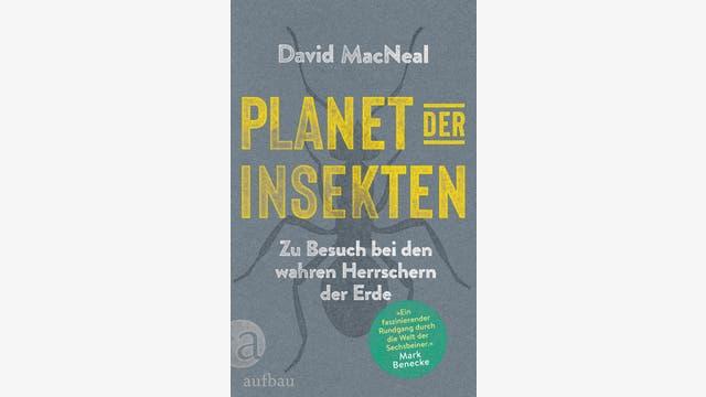 David MacNeal: Planet der Insekten