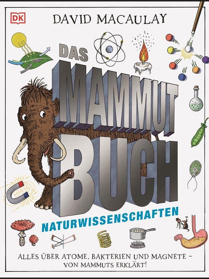 David Macaulay: Das Mammut-Buch: Naturwissenschaften