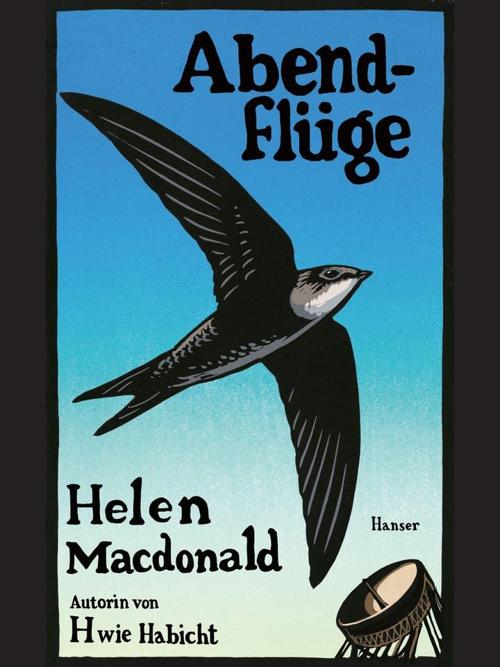 Helen Macdonald: Abendflüge