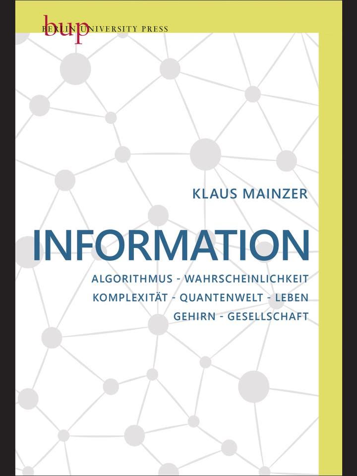Klaus Mainzer: Information