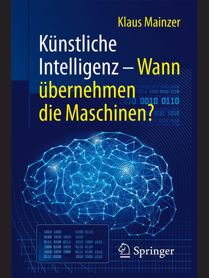 Klaus Mainzer: Künstliche Intelligenz