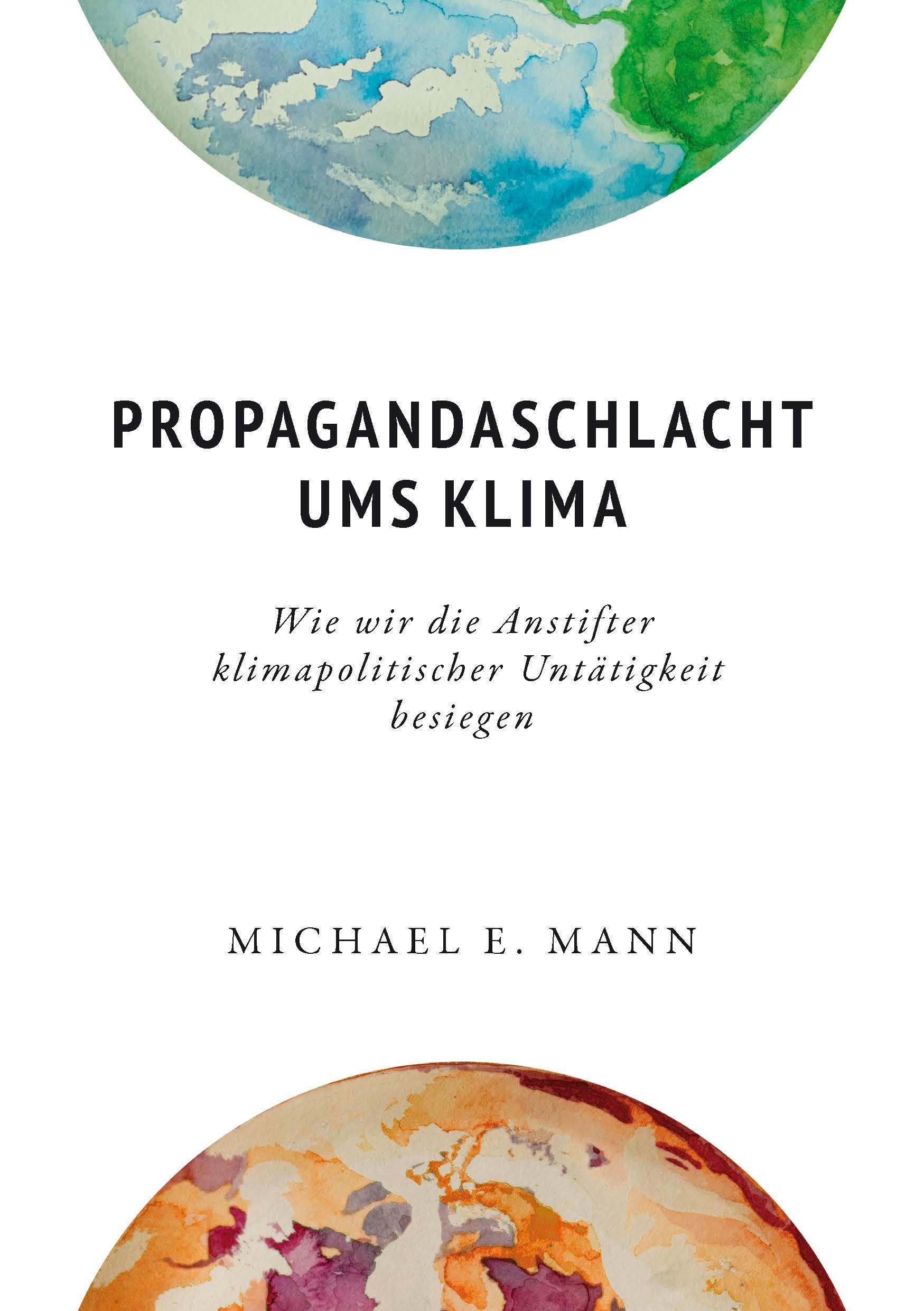 Propagandaschlacht ums Klima