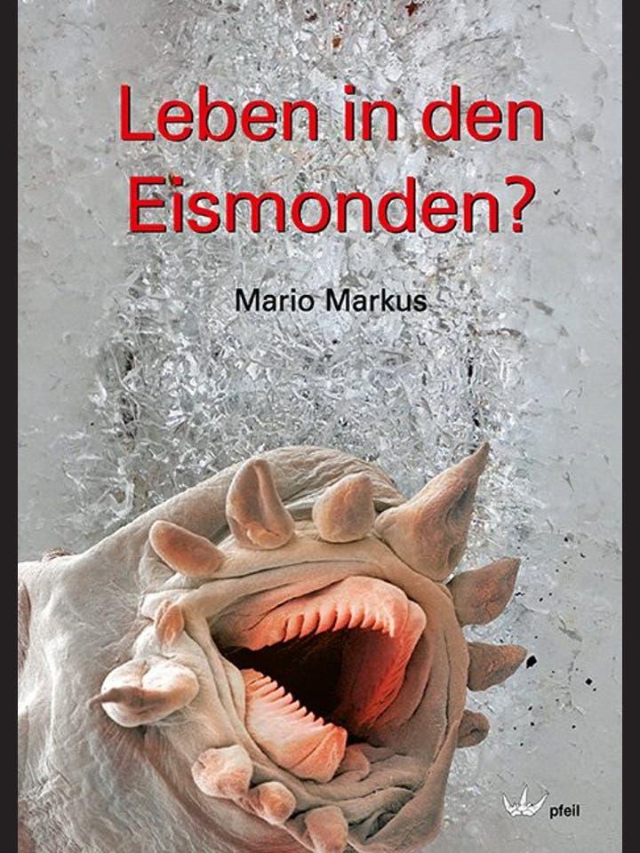 Mario Markus: Leben in den Eismonden?