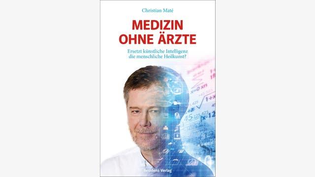 Christian Maté: Medizin ohne Ärzte