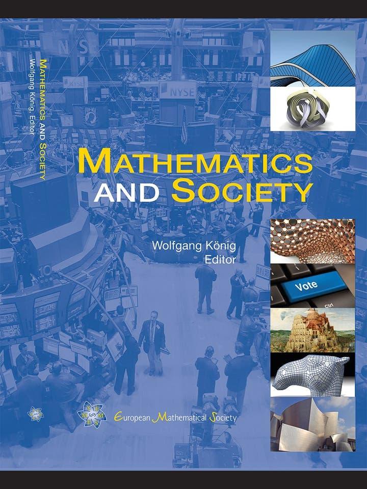 Wolfgang König (Hg.): Mathematics and Society