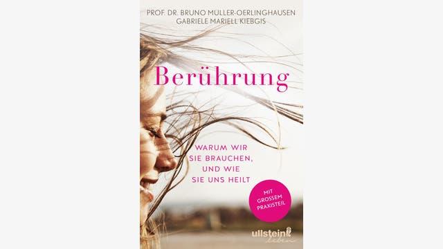 Bruno Müller-Oerlinghausen, Gabriele Mariell Kiebgis  : Berührung