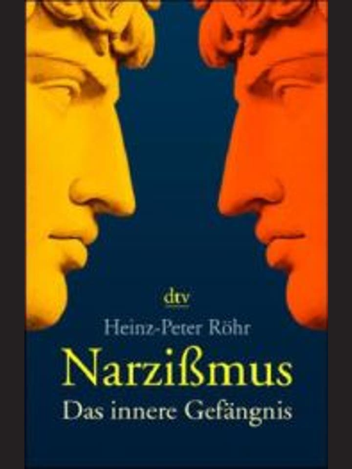 Heinz-Peter Röhr: Narzissmus