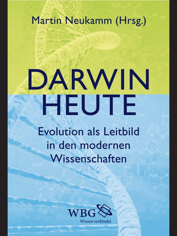 Martin Neukamm (Hg.): Darwin heute
