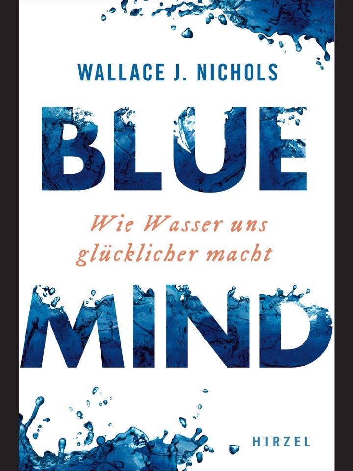 Wallace J. Nichols: Blue Mind