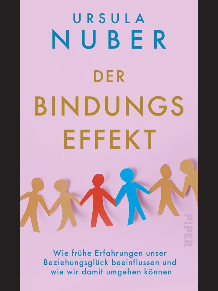 Ursula Nuber: Der Bindungseffekt