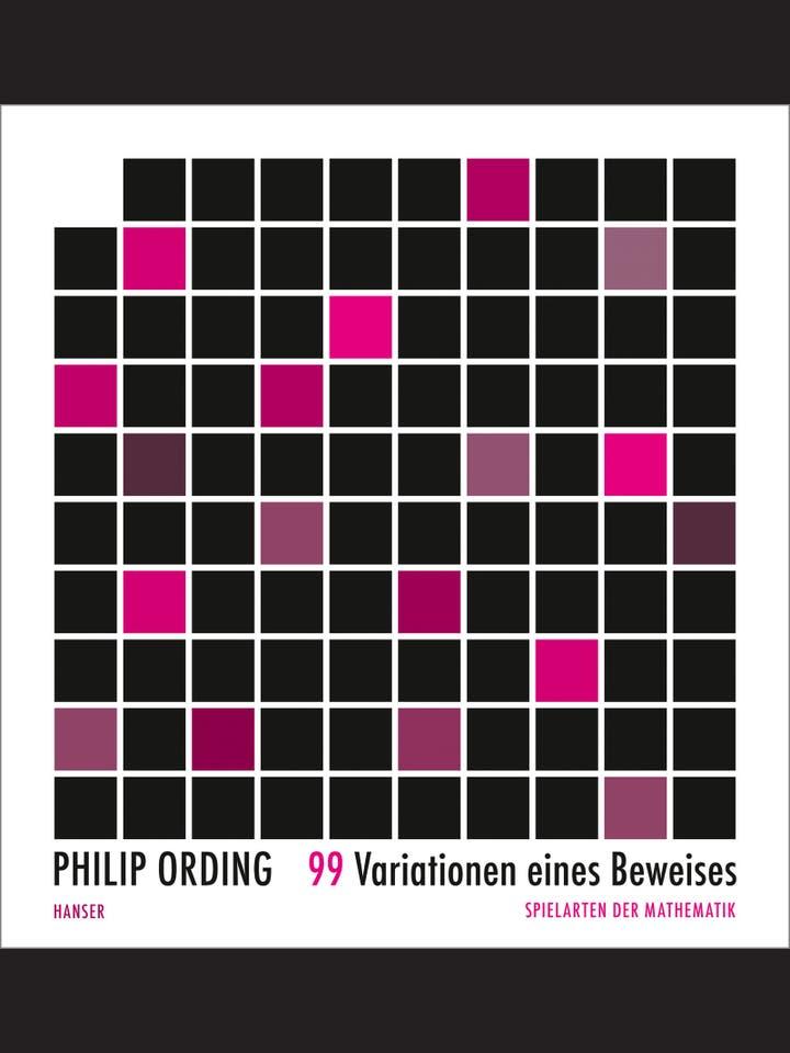 Philip Ording: 99 Variationen eines Beweises