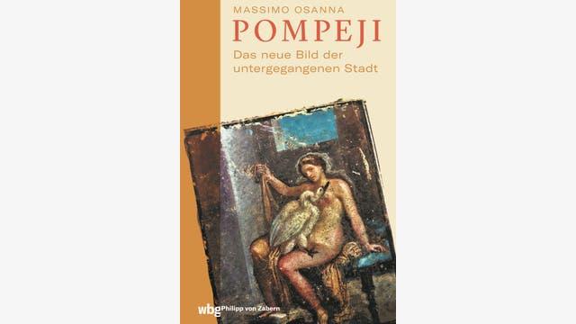 Massimo Osanna: Pompeji