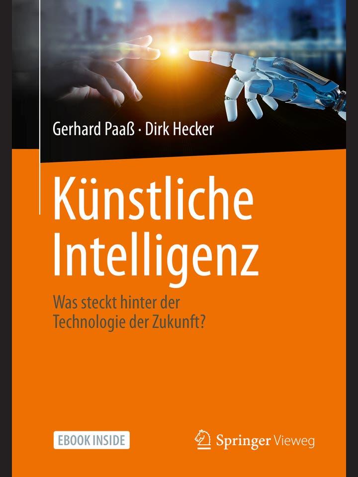 Gerhard Paaß, Dirk Hecker: Künstliche Intelligenz