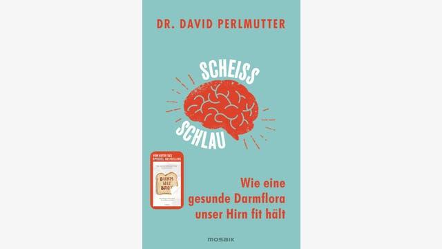 David Perlmutter: Scheißschlau