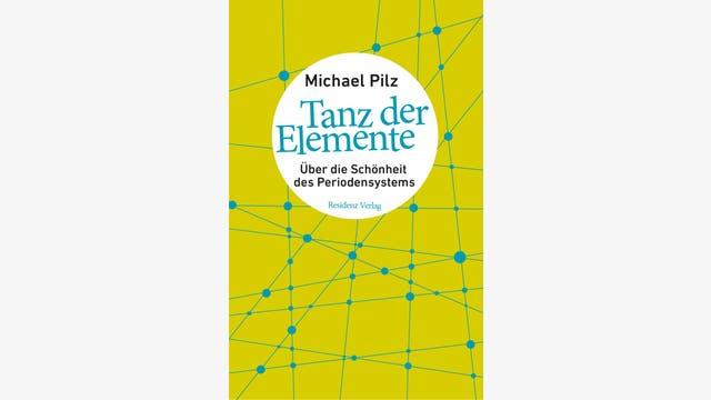 Michael Pilz: Tanz der Elemente